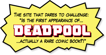 First appearance of Deadpool